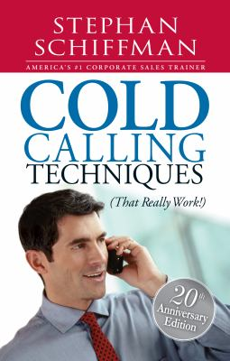 Cold Calling Techniques That Really Works