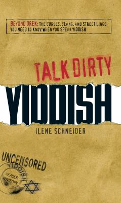 Talk Dirty Yiddish