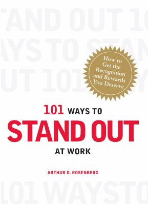 101 Ways to Stand Out at Work - Rosenberg, Arthur D. pdf epub