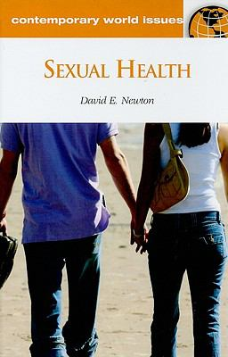Sexual Health: A Reference Handbook (Contemporary World Issues)