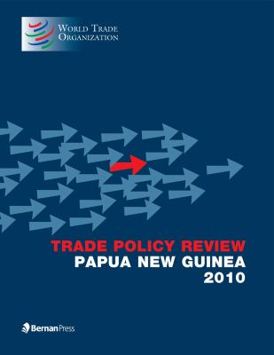 Trade Policy Review - Papua New Guinea 2010