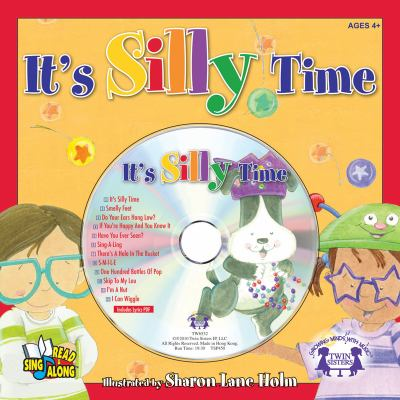 It's Silly Time (Read and Sing Along)