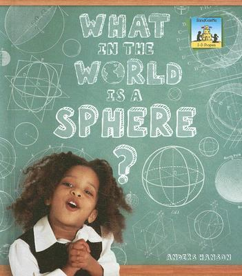 What in the World Is a Sphere?