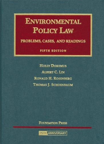 Environmental Policy Law: Problems, Cases and Readings (University Casebooks)