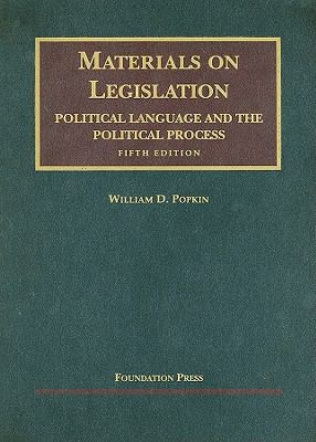 Materials on Legislation, Political Language and the Political Process