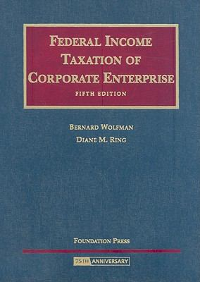 Fed. Income Taxation of Corporate Enterprise