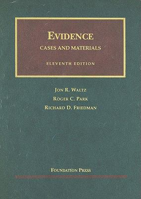 Evidence, Cases and Materials (Unviersity Casebook)