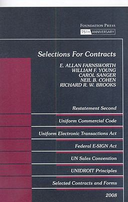 Farnsworth, Young and Sanger's Selections for Contracts 2008 Edition: Uniform Commercial Code, Restatement Second
