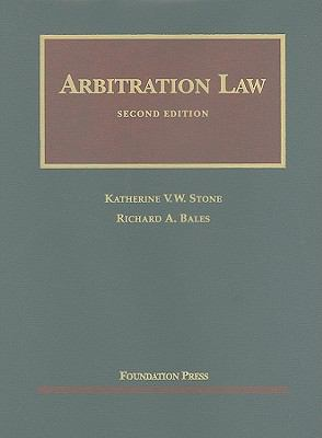Arbitration Law, 2d (University Casebook Series)