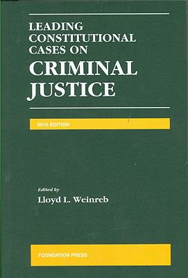 Leading Constitutional Cases on Criminal Justice 2010