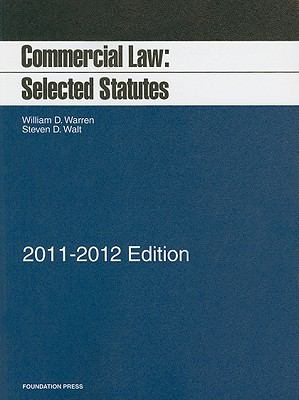 Commercial Law : Selected Statutes, 2011-2012