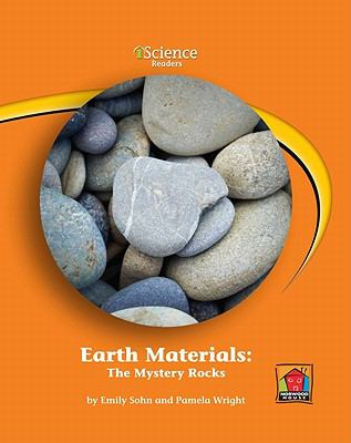 Earth Materials: The Mystery Rocks: Level B (Iscience Readers)