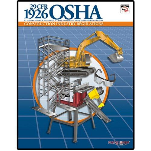 1926 OSHA Construction Industry Regulations Book (January 2008)