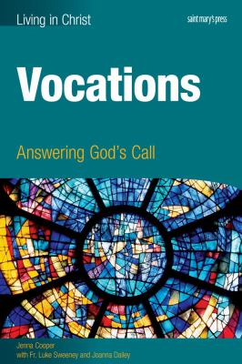 Vocations (student Book) : Answering God's Call