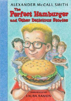Perfect Hamburger and Other Delicious Stories