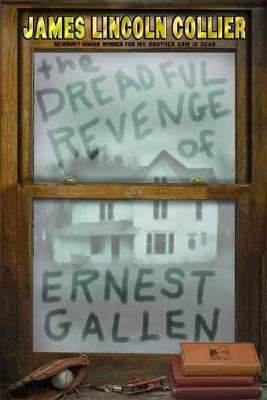 The Dreadful Revenge of Ernest Gallen