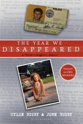 The Year We Disappeared: A Father - Daughter Memoir