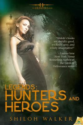 Legends Hunters And Heroes