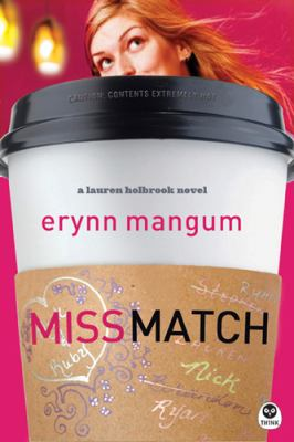 Miss Match A Lauren Holbrook Novel