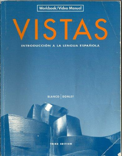 Vistas: Introduccion a la lengua espanola - Workbook/Video Manual (English and Spanish Edition)