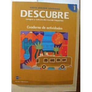 DESCUBRE, nivel 1 - Lengua y cultura del mundo hispnico - Student Activities Book (English and Spanish Edition)