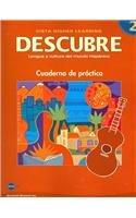 DESCUBRE, Nivel 2 - Lengua y cultura del mundo hispnico - Student Workbook (English and Spanish Edition)