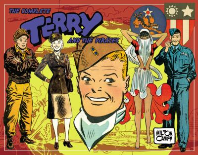 Complete Terry and the Pirates 1943-1944, Vol. 5