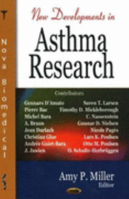 New Developments in Asthma Research
