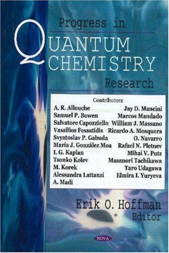 Progress in Quantum Chemistry Research