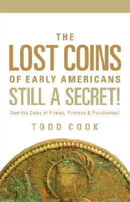 Uncovered The Lost Coins of Early American