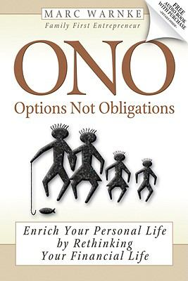 Ono, Options Not Obligations: Enrich Your Personal Life by Rethinking Your Financial Life - Warnke, Marc pdf epub