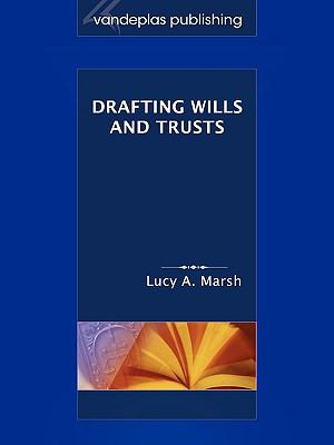 Drafting Wills & Trusts