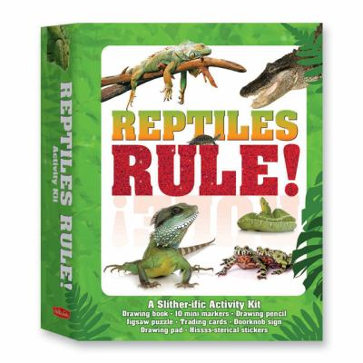 Reptiles Rule!: A Slither-ific Activity Kit (I Love Kits Series)