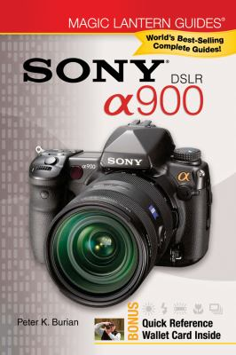 SONY DSLR A900 (Magic Lantern Guides Series)