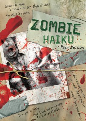 Zombie Haiku: Good Poetry for Your... Brains