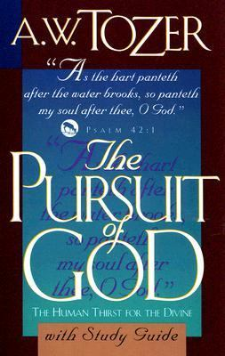 The Pursuit of God with Study Guide