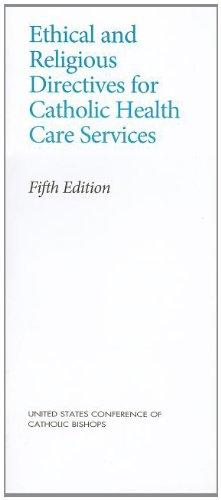 Ethical and Religious Directives for Catholic Health Care Services