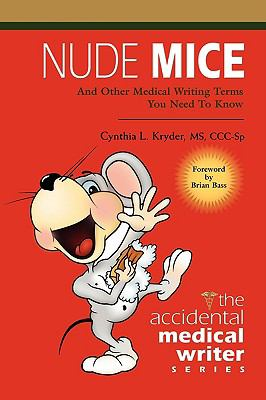 Nude Mice: And Other Medical Writing Terms You Need to Know - Kryder MS CCC-Sp, Cynthia L. pdf epub