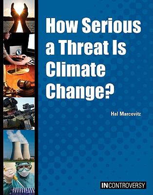 How Serious a Threat Is Climate Change?