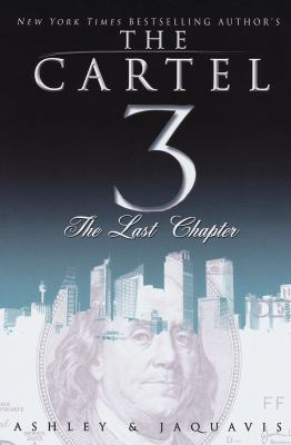 Cartel 3: The Last Chapter