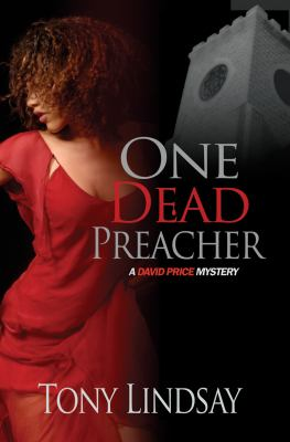 One Dead Preacher (David Price Mysteries)