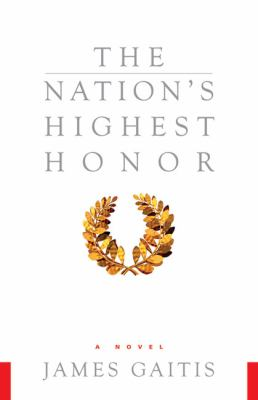 The Nation's Highest Honor: A Novel