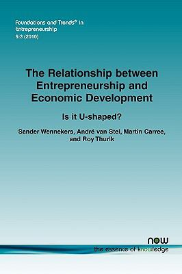 Relationship between Entrepreneurship and Economic Development : Is it U-shaped?