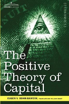Positive Theory of Capital