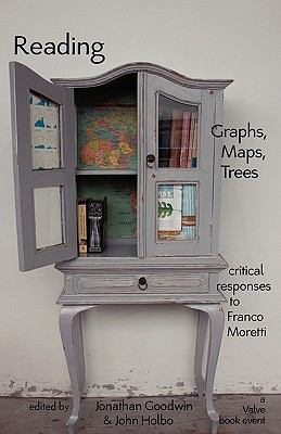 Reading Graphs, Maps, and Trees: Responses to Franco Moretti