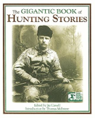 Gigantic Book of Hunting Stories