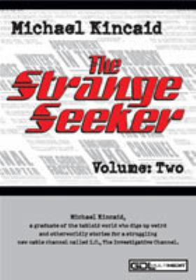 Michael Kincaid the Strangeseeker Volume 2