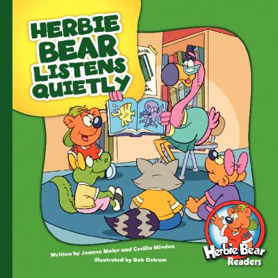 Herbie Bear Listens Quietly