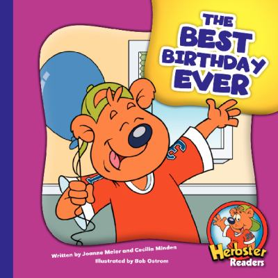 The Best Birthday Ever (Herbster Readers)