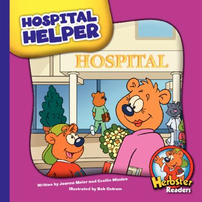 Hospital Helper (Herbster Readers)